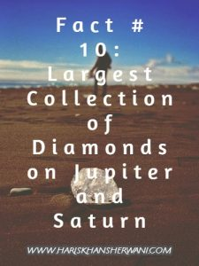 Fact # 10: Largest Collection of Diamonds on Mars and Saturn