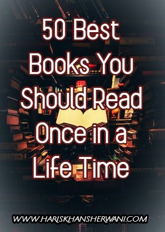 50 Best Books You Should read once in a Life Time