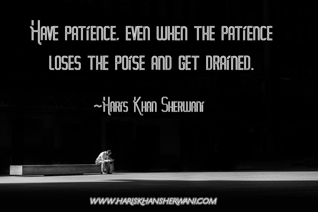Recent Motivational Quote about Patience
